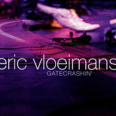 Gatecrashin' by Eric Vloeimans