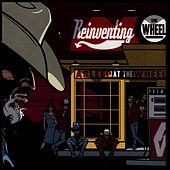 Play & Download Reinventing The Wheel by Asleep at the Wheel | Napster