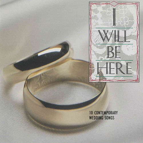 Play & Download I Will Be Here by Various Artists | Napster