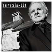 Play & Download Ralph Stanley by Ralph Stanley | Napster