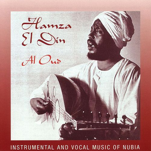 Play & Download Al Oud: Instrumental And Vocal Music Of Nubia by Hamza El Din | Napster