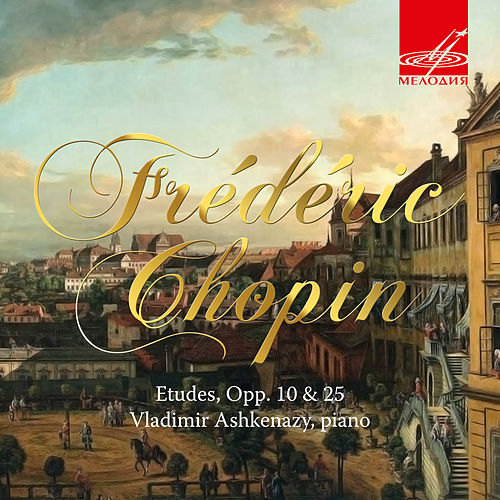 Play & Download Chopin: Etudes, Opp. 10 & 25 by Vladimir Ashkenazy   Napster