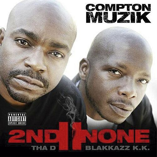 Play & Download Compton Muzik by 2nd II None | Napster
