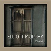 Play & Download Songs from the Kitchen, Vol. 1 (Intime) by Elliott Murphy | Napster