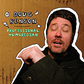 Professional Humoredian by Doug Benson