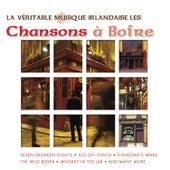 La Véritable Musique Irlandaise - Les Chansons à Boire by Various Artists