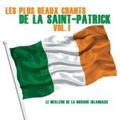 Play & Download Les Plus Beaux Chants de la Saint-Patrick, Vol. 1 (Le Meilleur de la Musique Irlandaise) by Various Artists | Napster