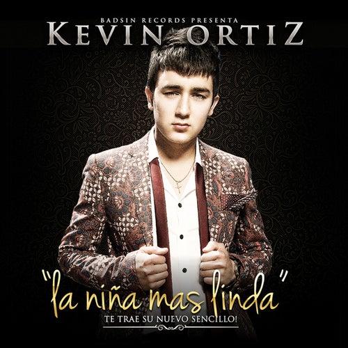 Play & Download La Niña Mas Linda - Single by Kevin Ortiz | Napster