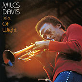 Play & Download Isle of Wight (Live) by Miles Davis | Napster