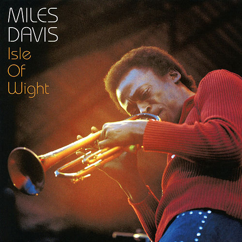 Isle of Wight (Live) by Miles Davis