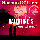 Season of Love - Valentine's Day Special by Various Artists