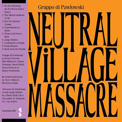 Neutral Village Massacre de Gruppo di Pawlowski