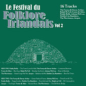 Play & Download Le Festival du Folklore Irlandais, Vol. 2 by Various Artists | Napster