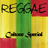 Play & Download Reggae Caltone Special by Various Artists | Napster