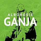 Play & Download Ganja by Alborosie | Napster