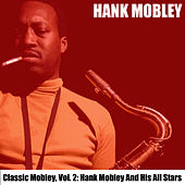 Classic Mobley, Vol. 2: Hank Mobley and His All Stars von Hank Mobley