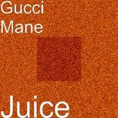 Juice by Gucci Mane