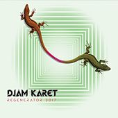 Play & Download Regenerator 3017 by Djam Karet | Napster