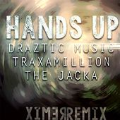 Play & Download Hands Up (Remix) [feat. The Jacka & Traxamillion] by Draztic Music | Napster