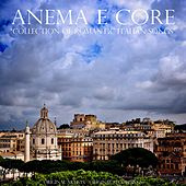 Play & Download Anema e core (Collection of Romantic Italian Songs) by Various Artists | Napster
