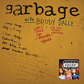 Girls Talk - Single by Garbage