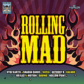 Play & Download Rolling Mad Riddim by Various Artists | Napster