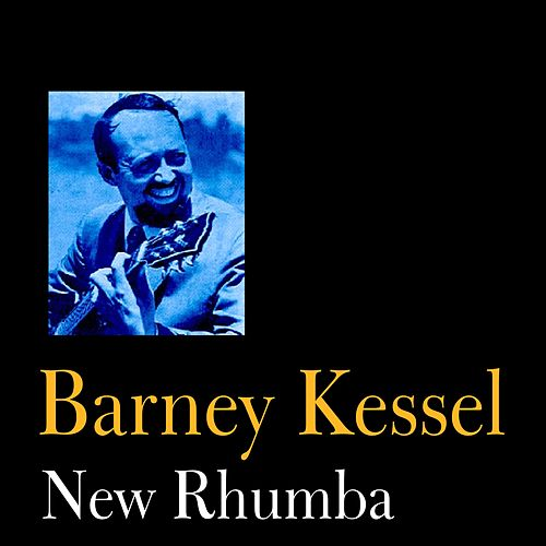New Rhumba by Barney Kessel