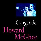 Cyngende by Howard Mcghee