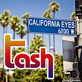 Play & Download California Eyes by Tash | Napster