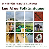 Play & Download La Véritable Musique Irlandaise - Les Airs Folkloriques by Various Artists | Napster