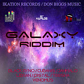 Play & Download Galaxy  Riddim by Various Artists | Napster