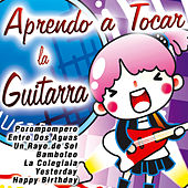Play & Download Aprendo a Tocar la Guitarra by Various Artists | Napster