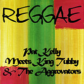 Pat Kelly Meets King Tubby and the Aggrovators by Pat Kelly