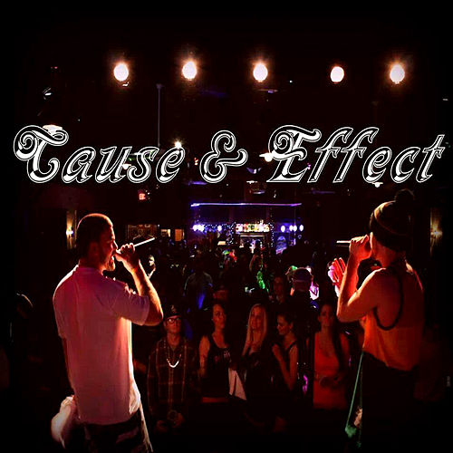 Right Now (feat. Bizarre) by Cause & Effect