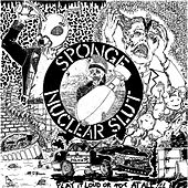 Play & Download Nuclear Slut by Sponge | Napster