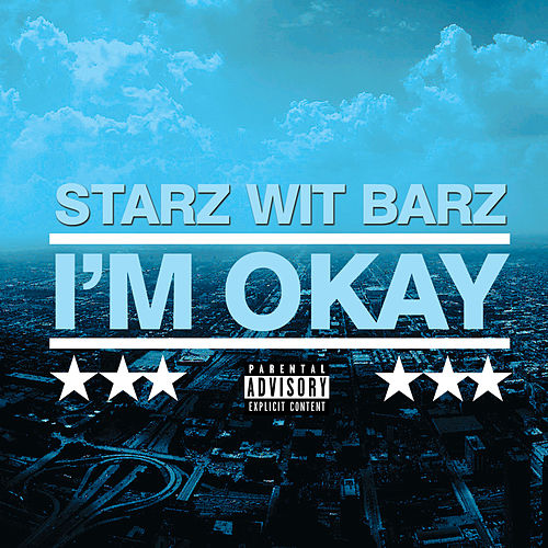 Play & Download I'm Okay (Radio Version) by Starz | Napster