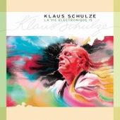 Play & Download La vie électronique, Vol. 15 by Klaus Schulze | Napster