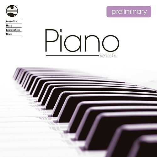 Play & Download Ameb: Piano Preliminary (Series 16) by Caroline Almonte | Napster