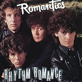 Play & Download Rhythm Romance by The Romantics | Napster
