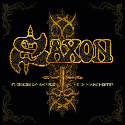 Play & Download St. Georges Day - Live in Manchester by Saxon | Napster