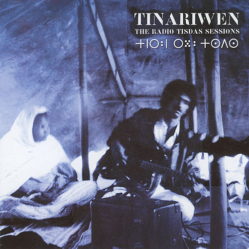 The Radio Tisdas Sessions by Tinariwen