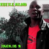 Play & Download Nishike Mkono - Single by Jackie B. | Napster