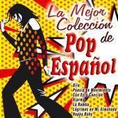 La Mejor Colección de Pop Español by Various Artists