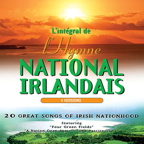 Play & Download L'intégral de l'hymne National Irlandais by The Irish Ramblers | Napster