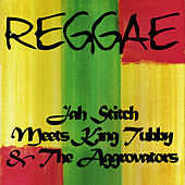 Play & Download Jah Stitch Meets King Tubby & The Aggrovators by Jah Stitch | Napster