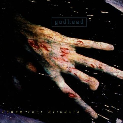 Play & Download Power Tool Stigmata by Godhead | Napster