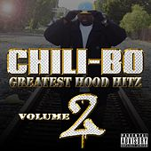Greatest Hood Hitz, Vol. 2 by Chili-Bo