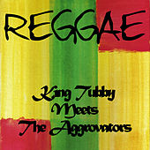 King Tubby Meets the Aggrovators by King Tubby