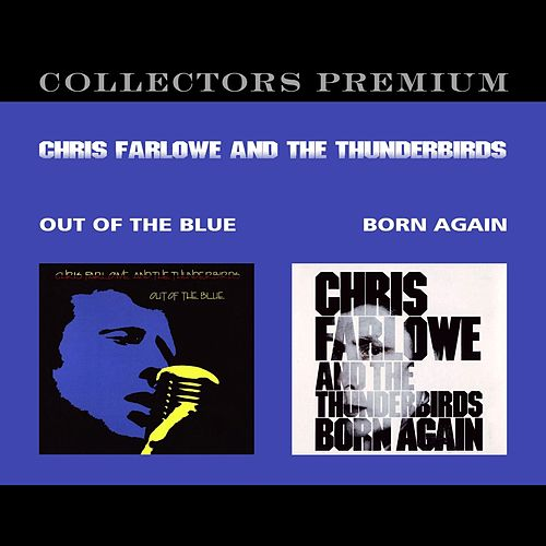 Play & Download Out of the Blue + Born Again by Chris Farlowe | Napster
