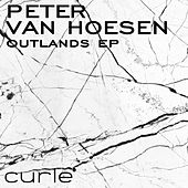 Play & Download Outlands EP by Peter Van Hoesen | Napster